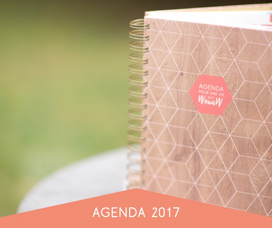 L'agenda pour une vie wouaw