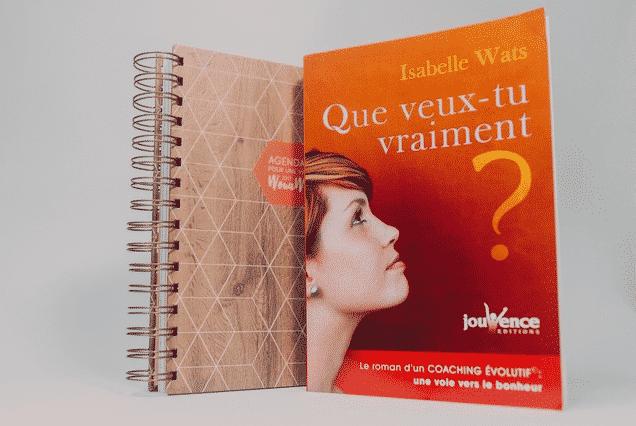 """Livre """"Que veux-tu vraiment?"""" d'Isabelle Wats et l'agenda HappyFlow"""